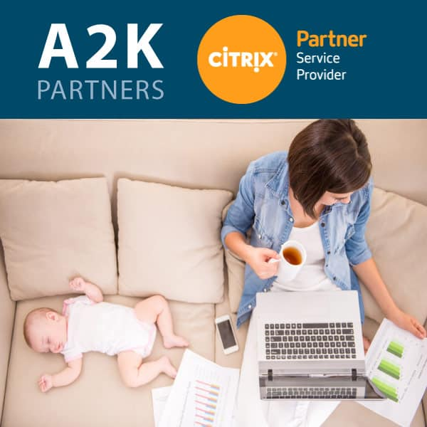 A2K Citrix Solution Partner Coronavirus Suddenly Remote Work From Home